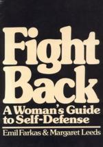 Fightback: A Women's Guide to Self-Defense