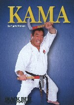 KAMA: Karate Weapon of Self-Defense