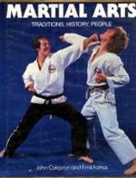 Martial Arts: Tradition, History, People