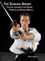 The Samurai Sword, Introduction and Application