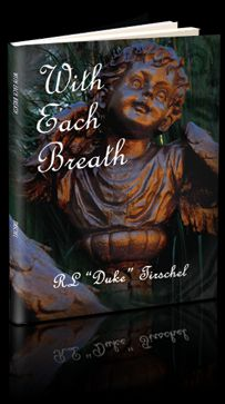 With Each Breath by Duke Tirschel