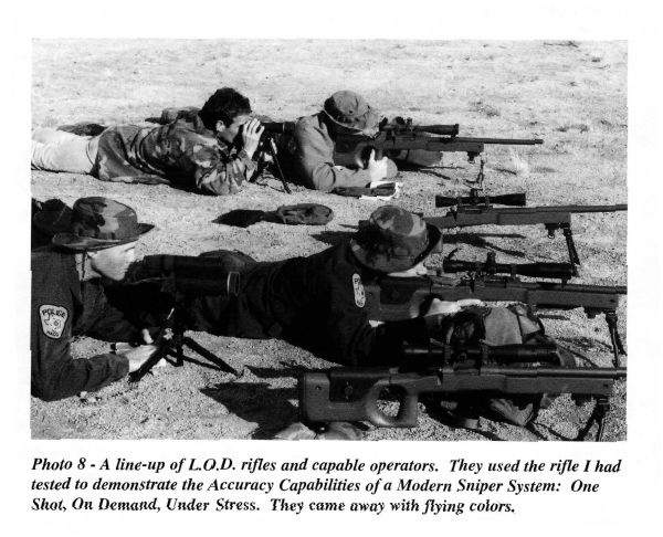 A line-up of L.O.D. rifles and capable operators.